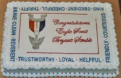 Eagle Scout Ceremony - Cake made for boy in our local troop.  12x18 white cake.  THANK YOU to LisaMS and MessiET for their help and inspirations for this cake.  Frosted in BC, eagle emblem and ribbon is made from gum paste.