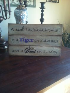 Hand painted wood sign, LSU tigers, New Orleans Saints, pallet wood