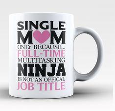 Single Mom Multitasking Ninja Coffee Mug