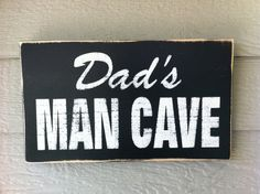 DAD'S MAN CAVE Sign  MadetoOrder by ShoppeDeziLu on Etsy, $19.95