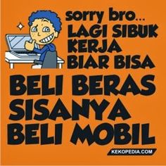 Dp BBM Tema Lagi Kerja Cartoon Jokes, Funny Jokes, Words Quotes, Me Quotes, What The Fact, Quotes Galau, Crazy Quotes, Mobile Legends, Just Smile