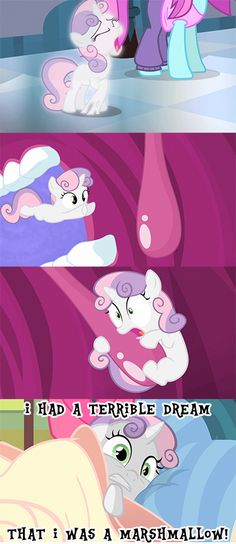 Sweetie Belle Nightmares- she gets it from her sister.