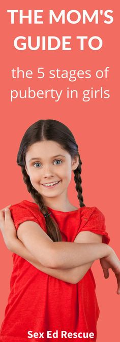 Not sure about the stages of puberty girls daughters? Find out what they are so that you can prepare your daughter (before it happens)