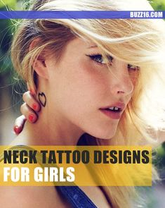50 Best Neck Tattoo Ideas for Girls: 2015 | http://buzz16.com/best-neck-tattoo-ideas-for-girls/