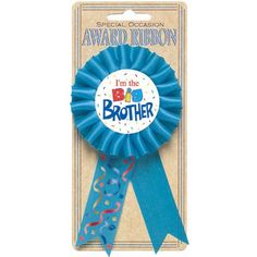 I'm The Big Brother Award Ribbon Amscan http://www.amazon.com/dp/B004XN2AIK/ref=cm_sw_r_pi_dp_BwlEvb1HXG282