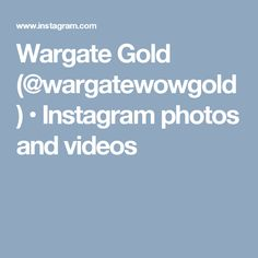 Wargate Gold (@wargatewowgold) • Instagram photos and videos