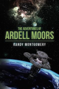 The Adventures of Ardell Moors