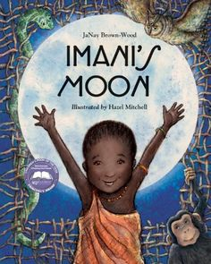 Imani's Moon by Janay Brown-Wood,http://www.amazon.com/dp/1934133574/ref=cm_sw_r_pi_dp_cAzntb0T59XFK02B
