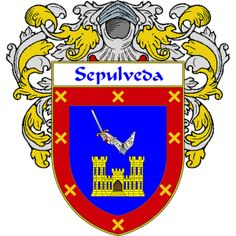 Sepulveda Coat of Arms   http://spanishcoatofarms.com/ has a wide variety of products with your Hispanic surname with your coat of arms/family crest, flags and national symbols from Mexico, Peurto Rico, Cuba and many more available upon request,