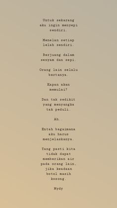 Poem Quotes, Daily Quotes, Poems, Quotes Indonesia, Self Reminder, People Quotes, Caption, Quotations, Islam