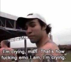 How emo am I?>>>so emo Stupid Memes, Dankest Memes, Funny Memes, Intp, Emo, My Mood, Fall Out Boy, Reaction Pictures, My Chemical Romance