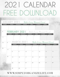 Download your free 2021 calendar from Simply Organize Life. Most of us would rather just forget 2020 altogether but now is your chance to start planning your success for 2021. Life Organization, Organizing, 2021 Calendar, Self Improvement Tips, 8th Of March, Management Tips, Best Self, Live For Yourself, How To Plan