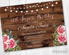 Birthday Invitations Wood Women's Any Age 40th 50th 60th 70th Invite INSTANT DOWNLOAD Pink Floral Flowers Editable Invitation  Personalize by wowwowmeow on Etsy https://www.etsy.com/listing/461849504/birthday-invitations-wood-womens-any-age