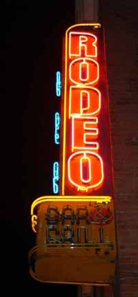 I need a place where downtown has a Rodeo Neon Sign