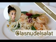 Glasnudelsalat - Asiatisch Kochen - gesundes Rezept zum Abnehmen - Bewusste Ernährung - YouTube