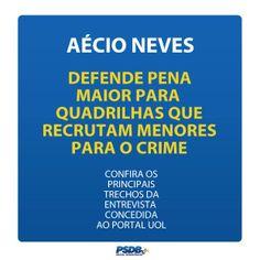 Aécio defende pena maior para quadrilhas que recrutam menores para o crime. #OBrasilTemJeito
