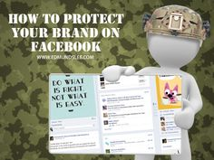 How to Protect Your Brand on Facebook, is and will always be the question
