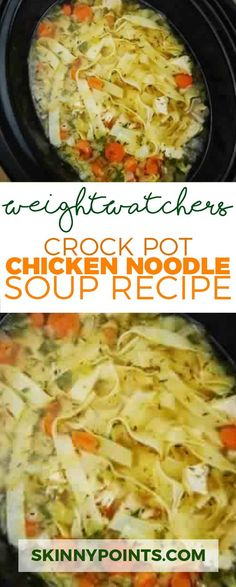 Crock Pot Chicken Noodle Soup Recipe Weight watchers smart points Friendly - The Best Dishes Slow Cooker Recipes, Diet Recipes, Cooking Recipes, Healthy Recipes, Diet Meals, Recipies, Cooking Time, Easy Healthy Snacks, Healthy Crock Pots