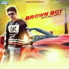 Brown Boy (2016): Punjabi MP3 Songs