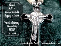 Hope Anchors the Soul Hope Anchor, Never Change, We Need, Change The World, Faith, Quote, Inspirational, Blog, Quotation