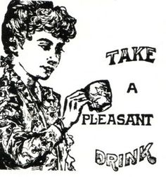 take a pleasant drink
