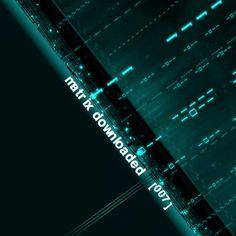 VA – Matrix Downloaded 007 – 2011-2017 (Alfa Matrix) MP3 320kbps CBR and FLAC Lossless