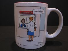 "Funny Hallmark Coffee Tea Cup Mug Complaints ""My Thighs""  Perfect Gift!"