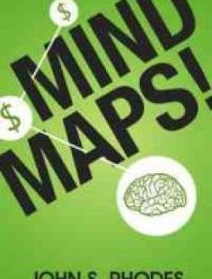 Mind Maps: How to Improve Memory, Write Smarter, Plan Better - Free eBook Online