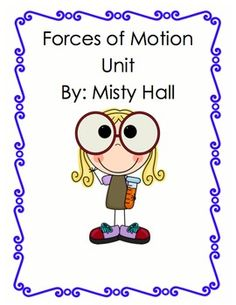 This forces of motion and push and pull science unit has a day by day detailed lesson plan.  This unit is filled with hands on activities, writing,...
