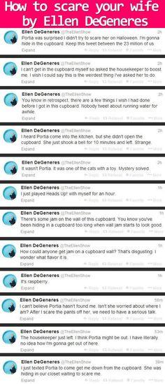 How to scare your wife by Ellen DeGeneres. Soo cute.