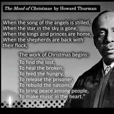 Howard Thurman says it well....the work is just beginning . - Ginn ...
