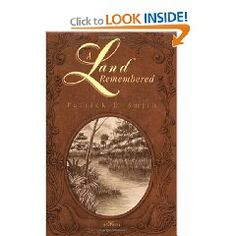 A Land Remembered - If you live in Florida, or love Florida it is a must read.