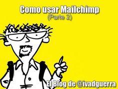 Tutoriales Mailchimp en Español (Parte 2) Listas de Correo