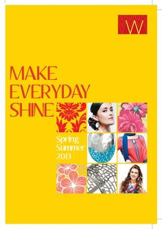 Make everyday shine with W exciting Spring/Summer Collection 2013. | W for Woman |