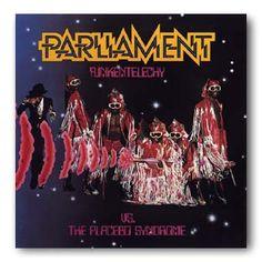 Parliment #7, Funkentelechy vs The Placebo Syndrome. '77 Casablanca