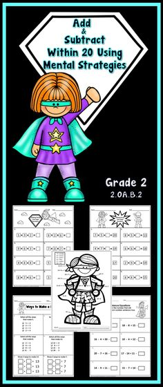 Add and Subtract within 20 Using Mental Strategies common core aligned to 2.OA.B.2. This product contains 34 no prep printables which are superhero themed.  Grades 1-2-3