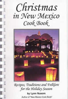 FREE SHIPPING! Recipes, traditions and folklore for the holiday season from the beautiful state of New Mexico. Spiral-bound paperback. New Mexico Style, New Mexico Usa, I Love Books, Used Books, Mexico Christmas, Christmas Turkey, New Mexico History, Santa Fe Style, Unique Restaurants