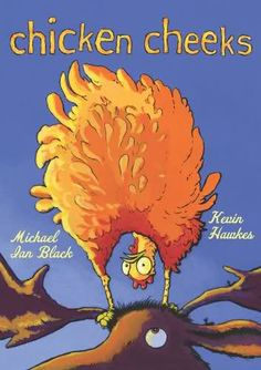 Chicken Cheeks by Michael Ian Black reviewed by Katie Fitzgerald @ storytimesecrets.blogspot.com