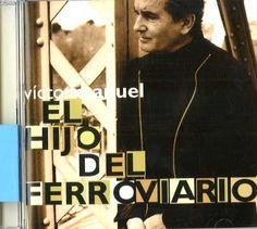 Víctor Manuel, escritor de canciones: El hijo del ferroviario. — Madrid : BMG Music Spain, [2001]. 1 disco (CD-DA). 74321 854582.