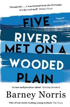 Five Rivers Met on a Wooded Plain (Fiction, 'Nov 16)