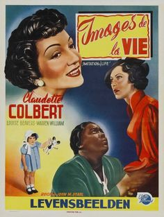 Imitation Of Life (1934) starring Claudette Colbert and Louise Beavers
