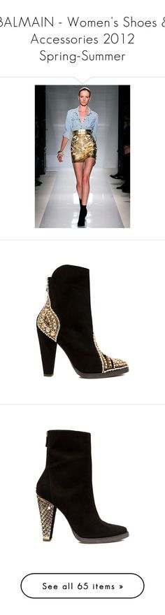 """""""BALMAIN - Women's Shoes & Accessories 2012 Spring-Summer"""" by girlygirl ❤ liked on Polyvore featuring runway, shoes, boots, ankle booties, balmain, heels, footwear, summer boots, balmain booties and summer booties"""