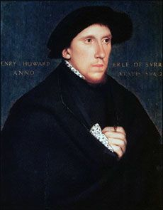 Henry Howard by Hans Holbein - In 1532 Surrey accompanied his first cousin Anne Boleyn,the King,and the Duke of Richmond to France for a meeting with Francis I.Richmond and Surrey stayed in the French court for nearly a year,as members of the entourage of the French king.  Surrey returned to England for the coronation of Anne Boleyn in 1533 and had a position of honor in the ceremonies.Surrey had married the Earl of Oxford's daughter, Lady Frances de Vere in 1532...