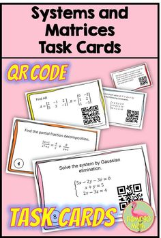 Systems and Matrices Task Cards QR Codes (PreCalculus - Unit Linear Programming, Systems Of Equations, Precalculus, Secondary Teacher, Maths Algebra, 8th Grade Math, Math Teacher, Fractions, Task Cards
