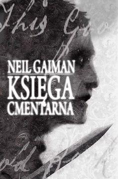 Księga cmentarna -   Gaiman Neil , tylko w empik.com: 29,49 zł. Przeczytaj recenzję Księga cmentarna. Zamów dostawę do dowolnego salonu i zapłać przy odbiorze!