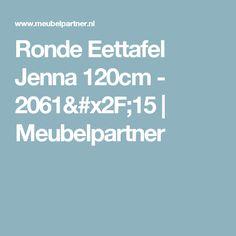 Ronde Eettafel Jenna 120cm - 2061/15  | Meubelpartner