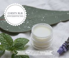 Home-made, non-toxic, chesty rub. For coughs, colds and congestion. Respiratory support and all natural ingredients, using essential oils.