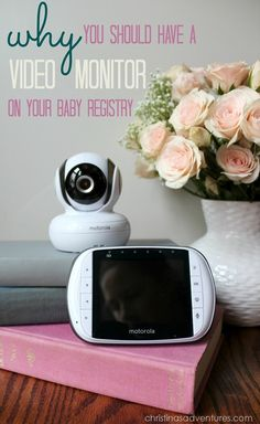 Must pin!! Awesome reasons WHY you should have a video monitor on your baby registry