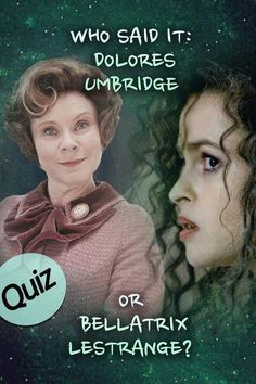 This Harry Potter trivia quiz will test your knowledge of quotes by asking you to decide if each quote was said by Dolores Umbridge or Bellatrix Lestrange. Harry Potter Ginny Weasley, Harry Potter Quiz, Harry Potter Studios, Slytherin Harry Potter, Harry Potter Cosplay, Harry Potter Movies, Ron Weasley, Hermione Granger, Bellatrix Lestrange