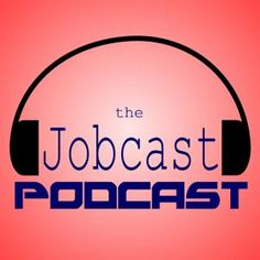 The Jobcast Podcast is a weekly podcast with the latest job listings. Employers can list their jobs free.